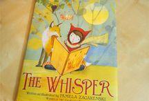The Whisper by Pamela Zagarenski Children's Picture Book
