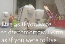 Sewing Quotes & sayings / Inspiring Creativity, Learning new skills, enjoying life.