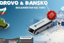 Bulgaristan Kayak Turları / Koşukavak Turizm ve Seyahat Acentesi yurt dışı kış turizmi kayak turları