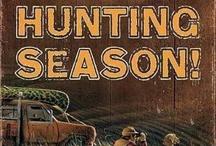 Hunting Season!  (LOL) / by Pam Thomason