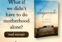 Motherhood. Mentorship. Mission. / by Annaka Cowieson