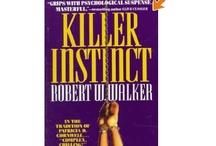 Robert W. Walker Instinct Series Books  / One Series by a favorite mystery/thriller author, Robert W. Walker