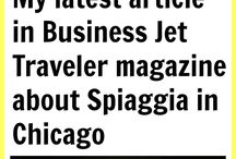 My article in Business Jet Traveler magazine about Spiaggia