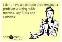 Fuckin problems!