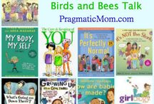 Sex talk help / Help for having the birds and bees talks with kids and teens.