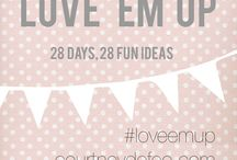 #LoveEmUP Ideas to try / Simple ways to LOVE your family well - teaching our kids through experience that choosing others and serving others shows LOVE!
