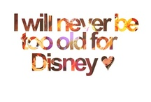 Never Too Old For Disney <3 / by Hannah Stecklein
