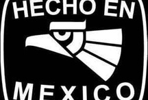 HECHO EN MEXICO / by Juan Francisco