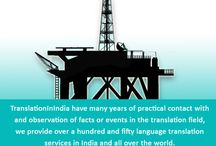 oil & gas Translation services / TranslationInIndia is a translation company based in India with many years of experience in the translation field, we offer more than 150 language translation services worldwide.