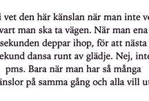 Fina ord och funderingar / Ord. Citat. Feminism. Livet.