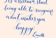 Quotes / by Kathy Lucia