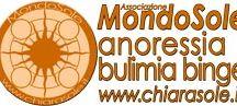 MondoSole prevenzione e cura di anoressia bulimia binge / MONDOSOLE E': - un Centro per l'anoressia, bulimia, binge (DCA) a Rimini, che svolge un servizio di cura, riabilitazione e reinserimento sociale delle persone con disturbi alimentari. - una Associazione per la prevenzione, lo studio e la formazione sui disturbi alimentari (anoressia-bulimia), fondata da ChiaraSole Ciavatta e dal Dott. Matteo Mugnani.     http://www.chiarasole.it via Sigismondo 38, Rimini, (Emilia Romagna)