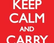 Keep Calm and Carry on / Keep Calm and carry on #keepcalm #posters thought I'd start a collection of the poster variations, so many of them out there feel free to add yours. / by It's me Simon