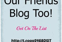 Our Friends Blog Too / Blog Roll for the friends of @Those2Girls Get on the list here http://t.co/qgS468DSlT
