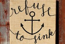 Refuse to sink... / by Sarah Reid