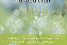 Books {Addiction:Healing, Serenity, Hope & Faith} / by Danielle Ward