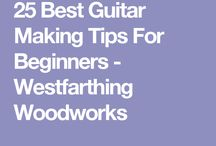 Slow n steady guitar building tips