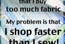 Quilt Humor / Funny things about and for quilters and fabric lovers.