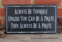 A Pirate's Life for Me... / Pirates...the Sea...Coastal Decor The Country Workshop