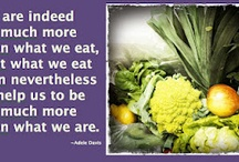 nutrition quotes, information and humor / by Michelle Ross
