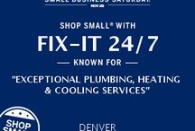 Small Business Saturday: Learn More About Fix-It 24/7 / As a supporter and participant of Small Business Saturday, learn more about our company by following this board!