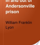 Andersonville Prison / by Rena Billington