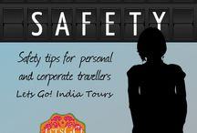 Travel safety / Read blog on Travel safety  http://letsgoindiatours.blogspot.in/2016/05/travel-safety.html