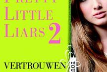 Pretty Little Liars 2 / Het boek Pretty Little Liars 2 Zijn je beste vriendinnen wel te vertrouwen?
