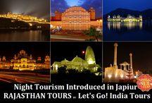 Night Tourism Introduced in Japiur / Read blog on Night Tourism Introduced in Japiur  http://letsgoindiatours.blogspot.in/2016/03/night-tourism-introduced-in-japiur.html