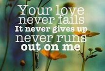 {faith, hope & love - verses & quotes}