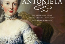 Maria Antoniette / by Arantxa Monteagudo