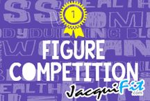 Figure Competition / Resource and tips for figure competitors  / by Jacqui Blazier, www.jacquifit.com