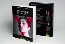 La Génération Y et le Luxe / Mon LIvre aux Edition DUNOD sortie 23 avril 2014