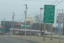 My Home-Michigan / Adrian, Michigan / by Cindy Gloria-Marsh