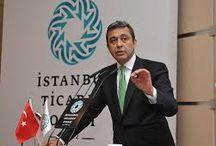 İBRAHİM ÇAĞLAR / İstanbul Ticaret Odası Başkanı Sayın İbrahim Çağlar