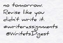 Words of Inspiration / Quotes about writing that inspire me.