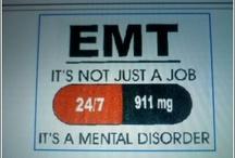 EMT / by Elizabeth Betsy Wirkkala