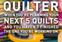 You're A Quilter if . . . / Sayings