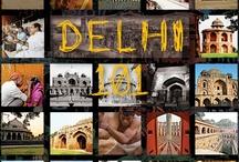 Delhi 101: A Travelogue