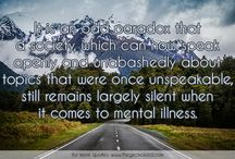 Illness Quotes / Quotes about (psychological) illness from all over the world.