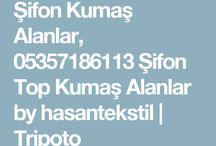 şifon top kumaş alanlar 05357186113