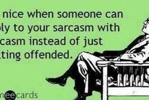 Sarcasm - love it