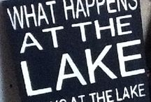 Lake Life / by Jayme Z