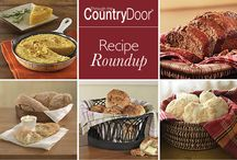 Recipe Roundup / Entertaining is always in season. And have we got the recipes and party planning tips for you!  / by Country Door