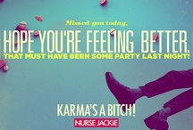 Nurse Jackie KarmaGrams / Know someone who's been bitch slapped by their own karma… or needs to be? Send them a Nurse Jackie KarmaGram. Choose from 6 designs and personalize it with your own message. / by Showtime Networks