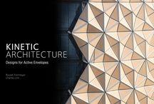 * kinteic architecture/design *