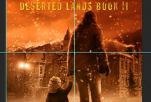 No Man's Land / The third novel in my Deserted Lands series.