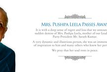 MRS.PUSHPA LEELA PASSES AWAY / MRS.PUSHPA LEELA PASSES AWAY  It is with a deep sense of regret and loss that we announce the sudden demise of Mrs. Pushpa Leela, mother of our Leader and Party President Mr. Sarath Kumar.  A very dynamic and illustrious person, she was an immense source of inspiration to him and many others who knew her personally.  We pray that her soul rests in peace.  EXPRESS YOUR CONDOLENCES HERE @ http://www.aismk.in/condolences/express-your-condolences