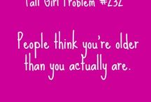 Tall girls problem