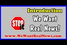 We Want Real News